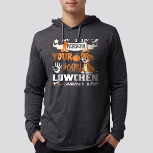 Be Person Scary Lowchen Thinks Long Sleeve T-Shirt