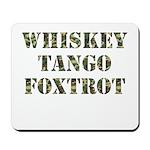 Whiskey Tango Foxtrot Mousepad