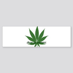 ABOVE THE IGNORANCE Bumper Sticker