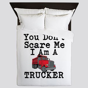 You Cant Scare Me I Am A Trucker Queen Duvet