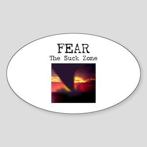 Fear the Suck Zone Oval Sticker