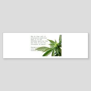 ORIGINAL MEDICINE Bumper Sticker
