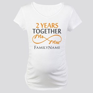 Gift For 2nd Wedding Anniversary Maternity T-Shirt