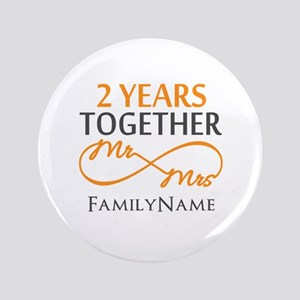 """Gift For 2nd Wedding Anniversary 3.5"""" Button"""