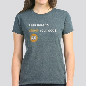 I Am Here To Shoot Your Dogs T-Shirt
