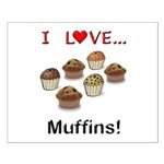 I Love Muffins Small Poster