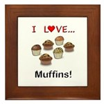 I Love Muffins Framed Tile