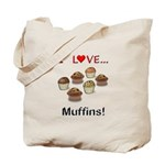 I Love Muffins Tote Bag