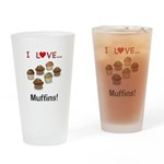 I Love Muffins Drinking Glass