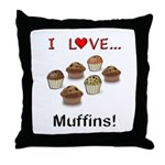 I Love Muffins Throw Pillow