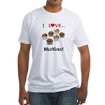 I Love Muffins Fitted T-Shirt