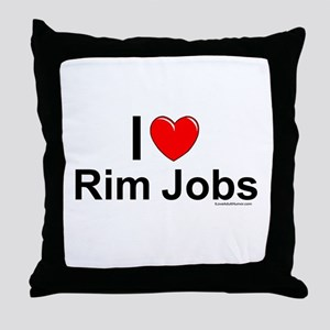 Rim Jobs Throw Pillow