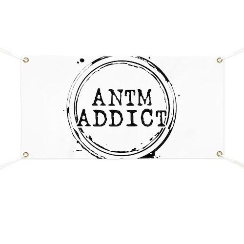 ANTM Addict Banner