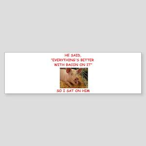 pig humor Bumper Sticker