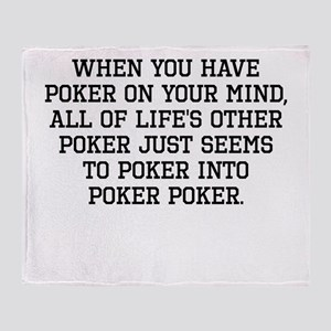 When You Have Poker On Your Mind Throw Blanket