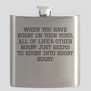 When You Have Rugby On Your Mind Flask