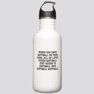 When You Have Softball On Your Mind Water Bottle