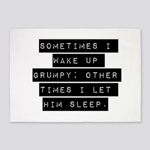 Sometimes I Wake Up Grumpy - Him 5'x7'Area Rug