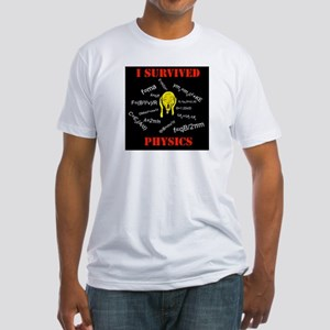 I Survived Physics Fitted T-Shirt