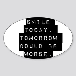 Smile Today Sticker