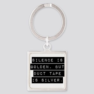 Silence Is Golden Keychains