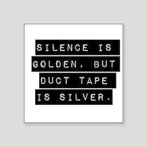 Silence Is Golden Sticker
