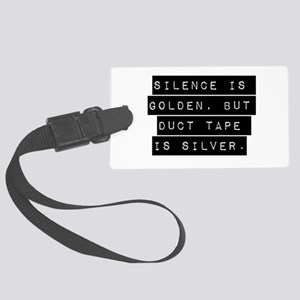 Silence Is Golden Luggage Tag