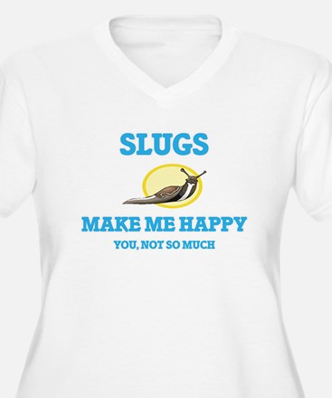 Slugs Make Me Happy Plus Size T-Shirt
