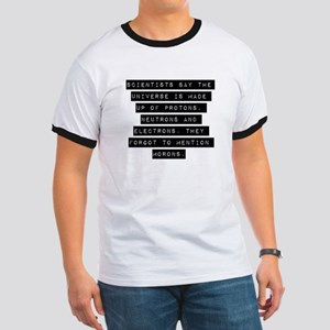 Scientists Say The Universe T-Shirt