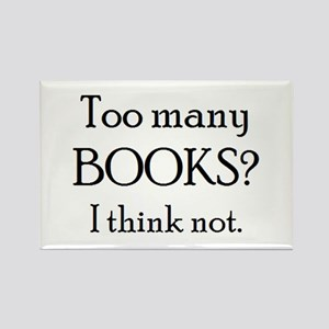 too many books Rectangle Magnet