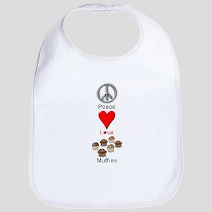 Peace Love Muffins Bib