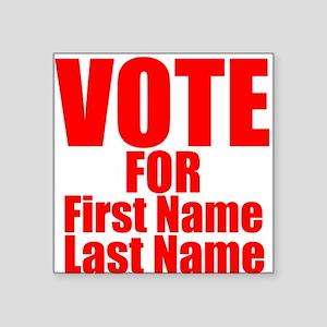 Vote For Sticker
