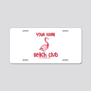 Custom Beach Club Aluminum License Plate