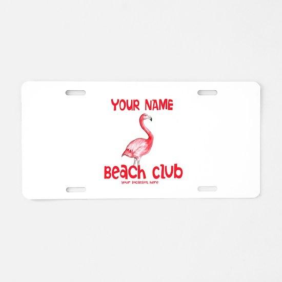 Custom Beach Club Aluminum License Plate