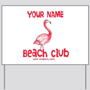 Custom Beach Club Yard Sign