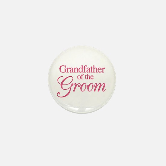 Grandfather of the Groom (rose) Mini Button