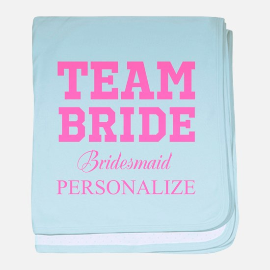 Team Bride | Personalized Wedding baby blanket