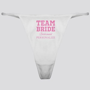 Team Bride | Personalized Wedding Classic Thong