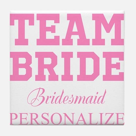 Team Bride | Personalized Wedding Tile Coaster