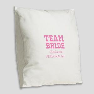 Team Bride | Personalized Wedding Burlap Throw Pil