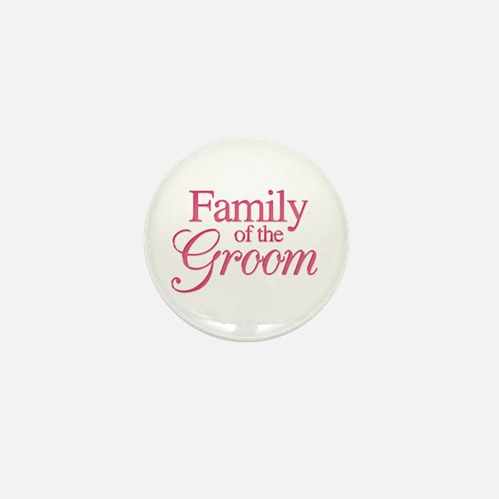 Family of the Groom (rose) Mini Button