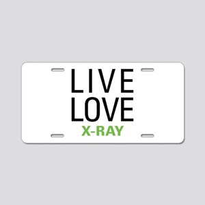 Live Love X-Ray Aluminum License Plate