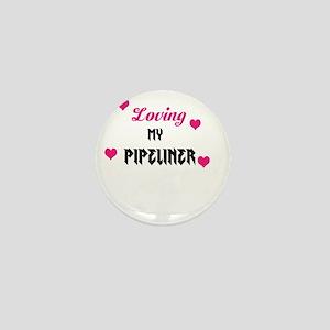 Loving my Pipeliner Mini Button