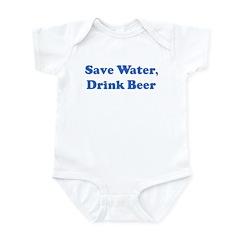 Save Water, Drink Beer Infant Bodysuit
