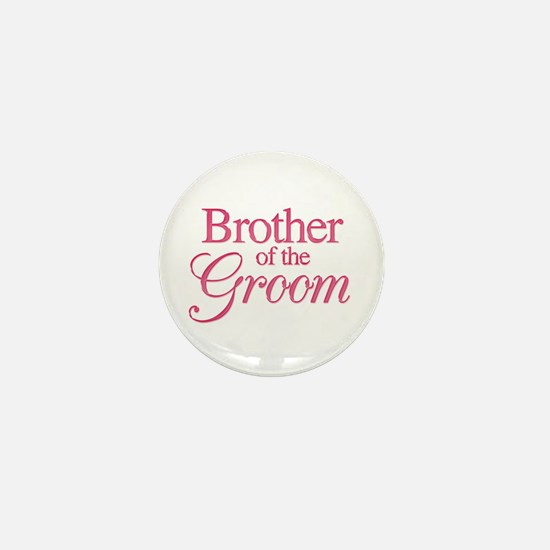 Brother of the Groom Mini Button