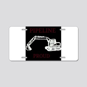 pipeline proud Aluminum License Plate