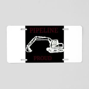 pipeline proud Aluminum License Plate