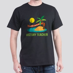 Retired History teacher Dark T-Shirt