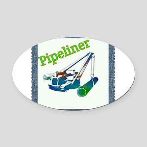 pipeliner :) Oval Car Magnet