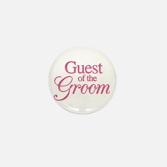 Guest of the Groom (rose) Mini Button